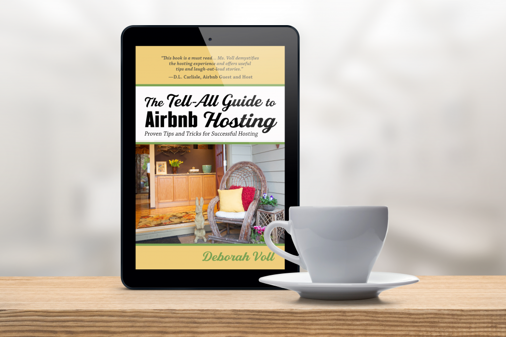 The Tell-All Guide to Airbnb Hosting E-Reader